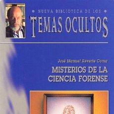 Libros de segunda mano: MISTERIOS DE LA CIENCIA FORENSE - JOSÉ MANUEL REVERTE COMA. Lote 166585404