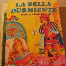 Libros de segunda mano: LA BELLA DURMIENTE PETER PAN Y ROBIN HOODSERVILIBRO2,00 € . Lote 34690020