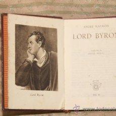 Libros de segunda mano: 2100- LORD BYRON. ANDRE MAUROIS. EDIT AGUILAR. CRISOL Nº 11. 1943.. Lote 34654202