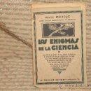 Libros de segunda mano: 2105- LOS ENIGMAS DE LA CIENCIA. ABATE MOREUX. EDIT AGUILAR. S/F.. Lote 34654760