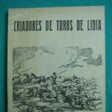 Libros de segunda mano: CRIADORES DE TOROS DE LIDIA REGLAMENTO OFICIAL 1965. Lote 34676524