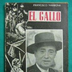 Livros em segunda mão: EL GALLO POR FRANCISCO NARBONA 1960. Lote 34677427