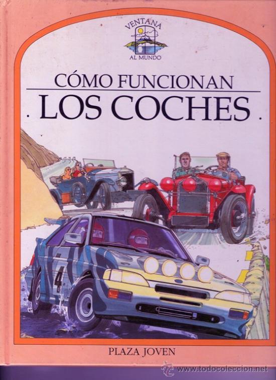 Como funcionan los coches ventana al mundo comprar en todocoleccion 34680872 - Libreria segunda mano online ...