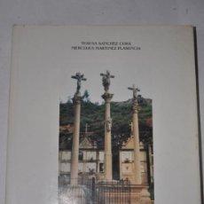 Libros de segunda mano: CRUCEIROS, CRUCES E PETOS DO CONCELLO DE PONTE CALDELAS. TERESA SÁNCHEZ CORA. MERCEDES MART RM60092. Lote 111602794
