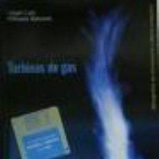 Libros de segunda mano: TURBINAS DE GAS EDICIONES CEAC . Lote 34724743
