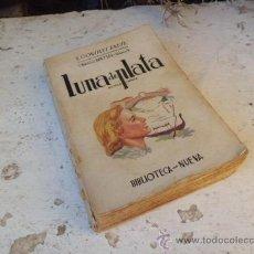 Libros de segunda mano: LIBRO LUNA DE PLATA BIBLIOTECA NUEVA S. GONZALEZ ANAYA L-2487. Lote 34734611