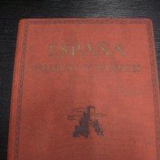 Libros de segunda mano: ESPAÑA – PUEBLOS Y PAISAJES. CON 304 LÁMINAS. SEGUNDA EDICIÓN ORTIZ ECHAGÜE. Lote 34746084
