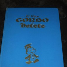 Libros de segunda mano: LIBRO GORDO DE PETETE TOMO AZUL. Lote 34880601