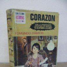 Libros de segunda mano: CORAZON / EDMUNDO DE AMICIS - COLECCION HISTORIAS SELECCION Nº 11, 60 PAG. ILUSTRADAS. Lote 34793023
