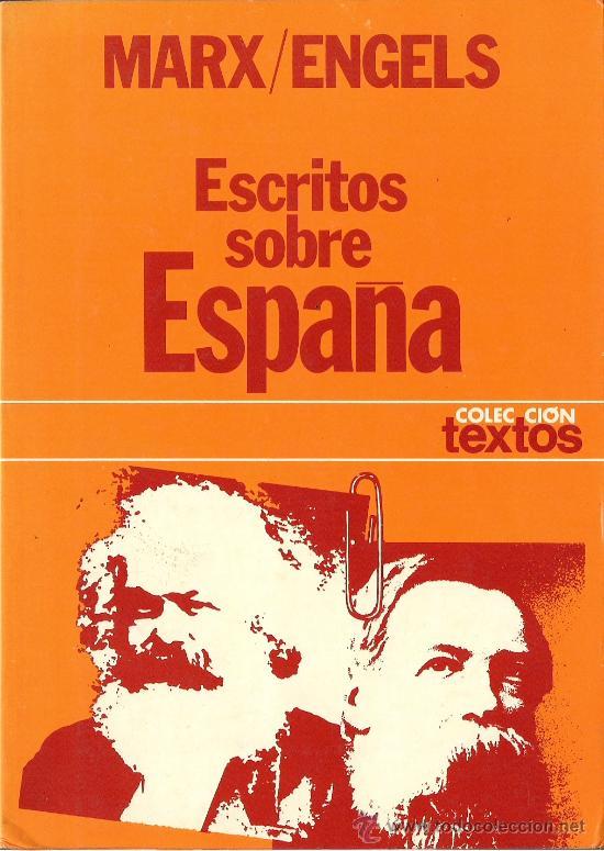 Escritos sobre España - Carlos Marx y Federico Engels (1854-1873) - formato pdf 34810105