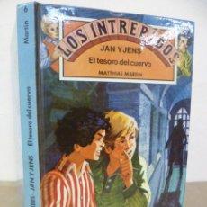Libros de segunda mano: MATTHIAS MARTIN : LOS INTRÉPIDOS JAN Y JENS : EL TESORO DEL CUERVO Nº 6 (UNICORNIO, 1981) . Lote 34855677