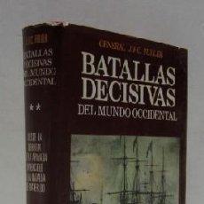 Libros de segunda mano: BATALLAS DECISIVAS DEL MUNDO OCCIDENTAL Y SU INFLUENCIA EN LA HISTORIA. Lote 34883045