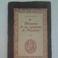 Libros de segunda mano: MEMORIAS DE UN AYUDANTE DE NAPOLEÓN - CONDE DE SÉGUR - COLECCIÓN CISNEROS - ATLAS - 1943. Lote 34899556