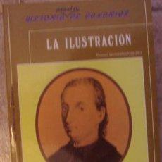 Libros de segunda mano: LA ILUSTRACIÓN, MANUEL HERNÁNDEZ GONZÁLEZ. Lote 34938939