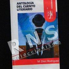 Libros de segunda mano: ANTOLOGÍA DEL CUENTO LITERARIO LIBRO 25 CUENTOS GALDÓS QUIROGA BÉCQUER BORGES RULFO ALLAN POE RELATO. Lote 34942868