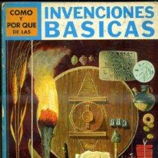Libros de segunda mano: MOLINO : CÓMO Y POR QUÉ DE LAS INVENCIONES BÁSICAS. Lote 52845280