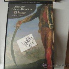 Libros de segunda mano: EL HUSARARTURO PEREZ REVERTETAPA DURA. Lote 36037341