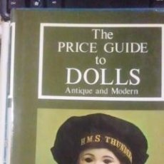 Libros de segunda mano: THE PRICE GUIDE TO DOLLS ANTIQUE AND MODERN (WOODBRIDGE, 1977). Lote 34971158