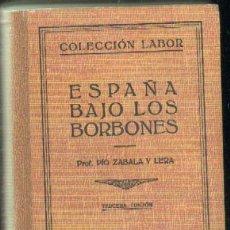 Livros em segunda mão: ESPAÑA BAJO LOS BORBONES (A-LAB-154). Lote 34988443