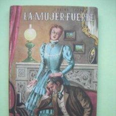 Libros de segunda mano: LA MUJER FUERTE. TEJADO. 1948. Lote 34997590