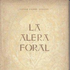Libros de segunda mano: LA ALERA FORAL (VICTOR FAIRÉN) - 1951 - SIN USAR JAMÁS.. Lote 35020819