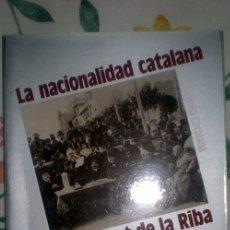 Libros de segunda mano: LA NACIONALIDAD CATALANA;ENRIC PRAT DE LA RIVA;ALIANZA 1987;¡NUEVO!. Lote 178853552
