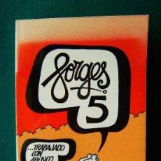 Libros de segunda mano: FORGES 5 - FORGES - MEMORIA DEL AÑO DE LA GOLPISA O DEL COLZA'S YEARS - 1982 - 1ª EDICION. Lote 220426051
