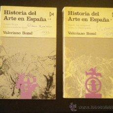 Libros de segunda mano: HISTORIA DEL ARTE EN ESPANA , 2 VOLUMENES ( COMPLETA ) / VALERIANO BOZAL. Lote 51137897