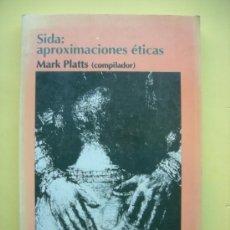 Livros em segunda mão: SIDA: APROXIMACIONES ÉTICAS. PLATTS. Lote 35198208