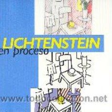 Libros de segunda mano: ROY LICHTENSTEIN EN PROCESO EXPOSICIÓN MADRID 2006 MUY ILUSTRADO* POP ART CÓMIC ANUNCIO PUBLICITARIO. Lote 35215549