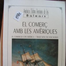 Libros de segunda mano: EL COMERÇ AMB LES AMÈRICASJOAN POU4,20. Lote 35314545