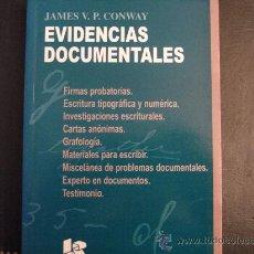 Libros de segunda mano: EVIDENCIAS DOCUMENTALES. JAMES V.P. CONWAY.. Lote 35306269