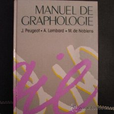 Libros de segunda mano: MANUEL DE GRAPHOLOGIE, DE J. PEUGEOT ET AL.. Lote 35306749