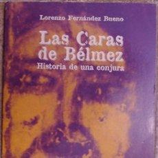 Libros de segunda mano: LAS CARAS DE BELMEZ, LORENZO FERNÁNDEZ BUENO. Lote 35322694
