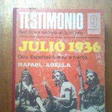 Libros de segunda mano: REVISTA TESTIMONIO, TOMO CON LOS NÚMEROS 1 A 12, BRUGUERA, JULIO 1936 DOS ESPAÑAS FRENTE A FRENTE. Lote 195328188