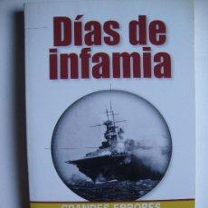 Libros de segunda mano: DÍAS DE INFAMIA. AUTOR: MICHAEL COFFEY. Lote 35335891
