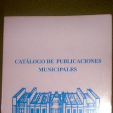 Libros de segunda mano: CATÁLOGO DE PUBLICACIONES MUNICIPALES(AYUNTAMIENTO DE SANTANDER);A,SANTANDER 1991. Lote 16603481