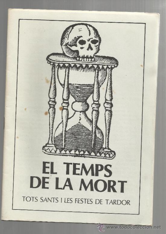 QUADERNS DIVULGACIO CULTURAL NUM 3 AJUNTAMENT DE REUS 1984 EL TEMPS DE LA MORT TARDOR (Libros de Segunda Mano - Ciencias, Manuales y Oficios - Otros)