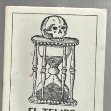 Libros de segunda mano: QUADERNS DIVULGACIO CULTURAL NUM 3 AJUNTAMENT DE REUS 1984 EL TEMPS DE LA MORT TARDOR. Lote 35371213