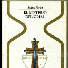 Libros de segunda mano: OTROS MUNDOS - EVOLA : EL MISTERIO DEL GRIAL (1975). Lote 120735655