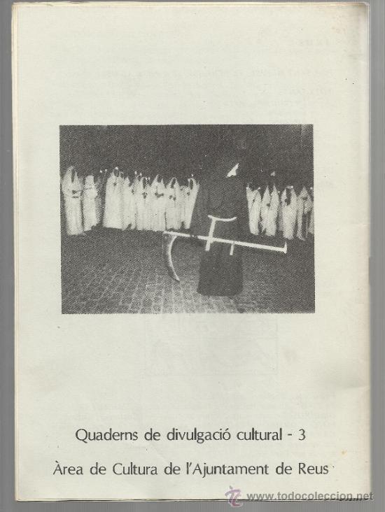 Libros de segunda mano: quaderns divulgacio cultural num 3 Ajuntament DE reus 1984 EL TEMPS DE LA MORT TARDOR - Foto 6 - 35371213