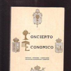 Libros de segunda mano: CONCIERTO ECONÓMICO DE LAS PROVINCIAS VASCONGADAS /POR ADOLFO LAFARGA. Lote 35394215