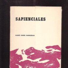Libros de segunda mano: SAPIENCIALES /POR: MARIO ANGEL MARRODAN. Lote 35414775