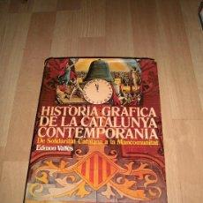 Libros de segunda mano: HISTORIA GRAFICA DE LA CATALUNYA CONTEMPORANIA TOMO 2(1908-1916) - EDMON VALLES,CATALAN - ILUSTRADO . Lote 35434693