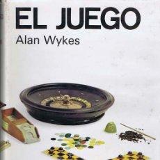 Libros de segunda mano: WYKES, ALAN. EL JUEGO. BARCELONA: LUÍS DE CARALT, 1968. PRIMERA EDICIÓN. 18X25. CARTONÉ. LIBRO. BUEN. Lote 35444471