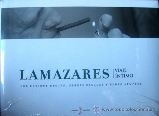 'LAMAZARES. VIAJE ÍNTIMO', POR BEOTAS, SEMPERE Y CASQUET (2012), ED. LIMITADA Y NUMERADA, PRECINTADO (Libros de Segunda Mano - Bellas artes, ocio y coleccionismo - Otros)