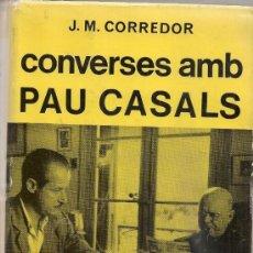 Libros de segunda mano: CONVERSES AMB PAU CASALS / J.M. CORREDOR. BCN : SELECTA, 1967.1 ED. 18X12CM. 446 P.. Lote 35448854