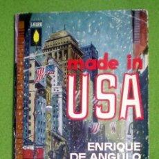 Libros de segunda mano: MADE IN USA;ENRIQUE DE ANGULO;PLAZA&JANÉS 1963;. Lote 15315743