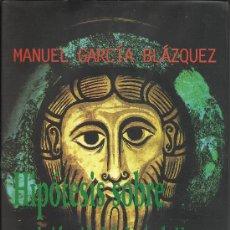 Libros de segunda mano: MANUEL GARCÍA BLÁZQUEZ : HIPÓTESIS SOBRE LA IDENTIDAD DE JESÚS DE NAZARET (EDS. OSUNA, 1997). Lote 35530385