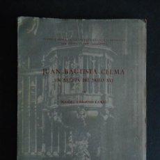 Libros de segunda mano: GALICIA.'JUAN BAUTISTA CELMA.UN ARTISTA DEL SIGLO XVI' M.CHAMOSO LAMAS. 1957. DEDICADO. Lote 35537323